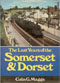The Last Years Of The Somerset & Dorset