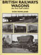 British Railways Wagons - The First Half Million