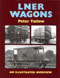 LNER Wagons - An Illustrated Overview