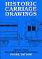 Historic Carriage Drawings Volume Three Non-Passenger Coaching Stock